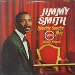 Jimmy Smith - Hoochie Coochie Man
