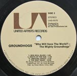"The Groundhogs - ""Who Will Save The World? - The Mighty Groundhogs"""
