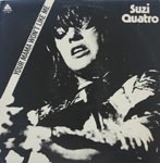 Suzi Quatro - Your Mamma Won't Like Me