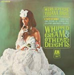 Herb Alpert's Tijuana Brass - Whipped Cream & Other Delights