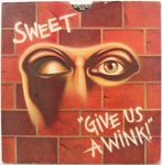 Sweet - Give Us a Wink
