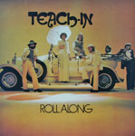 Teach-In - Roll Along