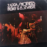Zappa / Mothers - Roxy & Elsewhere