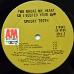 Spooky Tooth - You Broke My Heart So I Busted Your Jaw
