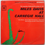 Miles Davis - Miles Davis at Carnegie Hall