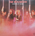 The Runaways - Queens Of Noise