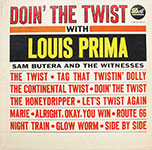 Louis Prima with Sam Butera And The Witnesses - Doin' The Twist With Louis Prima