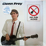 Glenn Frey - No Fun Aloud