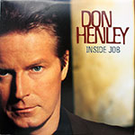 Don Henley - Inside Job