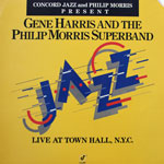 Gene Harris and The Philip Morris Superband - Live at Town Hall, N.Y.C.