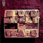 BLOOD, SWEAT & TEARS